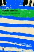 PAPERS PERDUTS : NOTES D´ART. DE GIOTTO A HOCKNEY