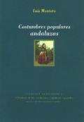COSTUMBRES POPULARES ANDALUZAS