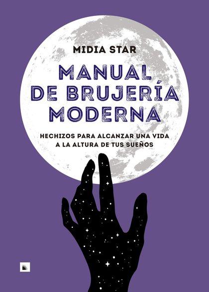 MANUAL DE BRUJERÍA MODERNA.