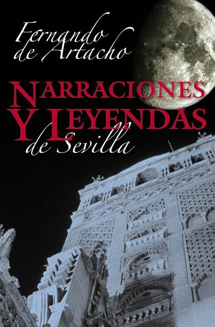 NARRACIONES Y LEYENDAS SEVILLANAS
