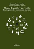 MANUAL DE GESTIÓN Y PREVENCIÓN DE RIESGOS PSICOSOCIALES EN LIBRERÍAS.