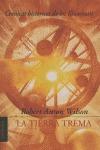 TIERRA TREMA, LA. CRONICAS HISTORICAS DE LOS ILLUMINATI.