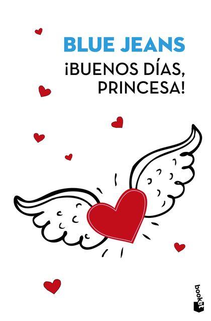 ¡BUENOS DÍAS, PRINCESA!.
