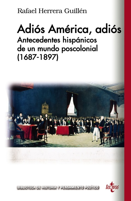 ADIÓS AMÉRICA, ADIÓS                                                            ANTECEDENTES HI