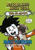 ELS PITJORS ANYS DE LA MEVA VIDA 8. VIDA DE GOSSOS.