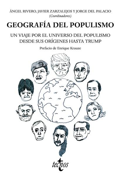 GEOGRAFÍA DEL POPULISMO                                                         UN VIAJE POR EL