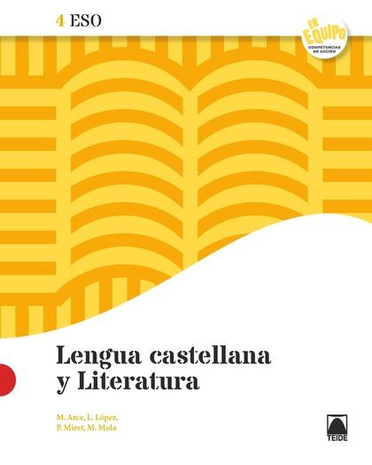 LENGUA CASTELLANA Y LITERATURA 4 ESO - EN EQUIPO