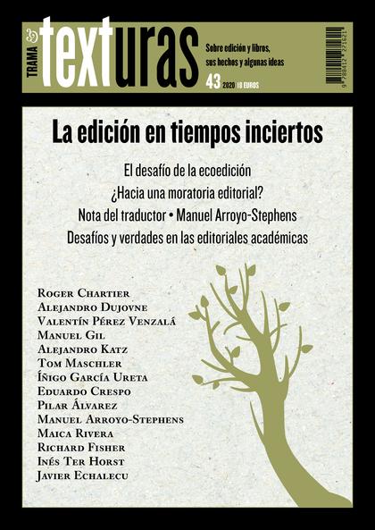 TEXTURAS 43: LA EDICIÓN EN TIEMPOS INCIERTOS