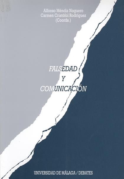 FALSEDAD Y COMUNICACIÓN: PUBLICIDAD ENGAÑOSA, INFORMACIÓN FALSA, IMAGEN MANIPULADA