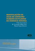 MANIPULACIÓN DE AGUA DE CONSUMO HUMANO EN PLANTAS DE ÓSMOSIS INVERSA