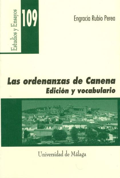 LAS ORDENANZAS DE CANENA: EDICIÓN Y VOCABULARIO