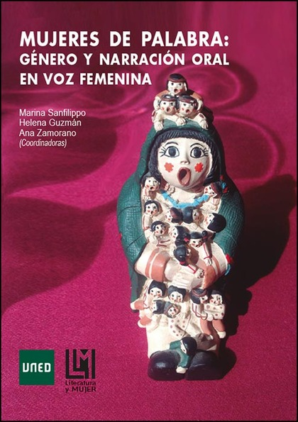 MUJERES DE PALABRA: GÉNERO Y NARRACIÓN ORAL EN VOZ FEMENINA