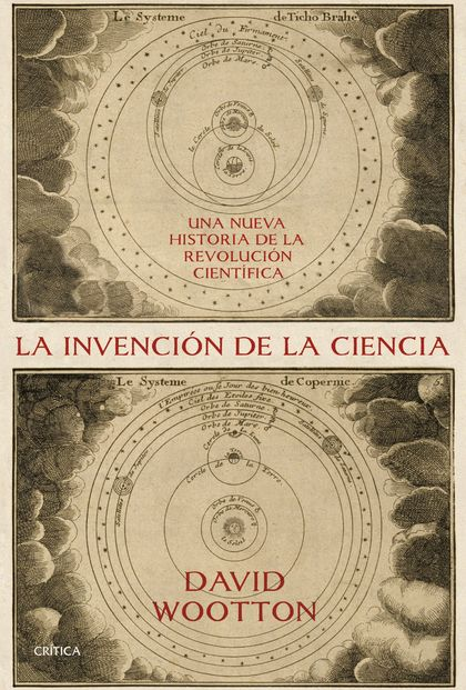 LA INVENCIÓN DE LA CIENCIA                                                      UNA NUEVA HISTO