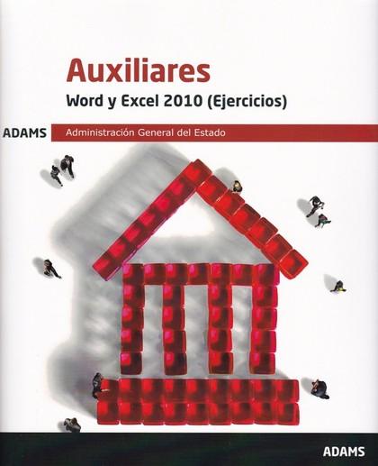 WORD Y EXCEL 2010 (EJERCICIOS) AUXILIARES ADMINISTRACIÓN GENERAL DEL ESTADO.