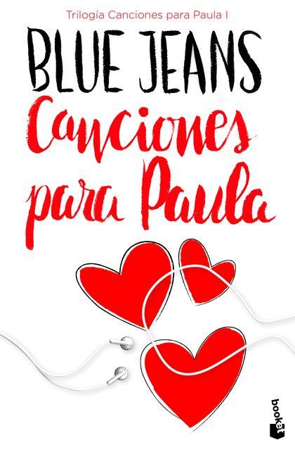CANCIONES PARA PAULA (TRILOGÍA CANCIONES PARA PAULA 1).