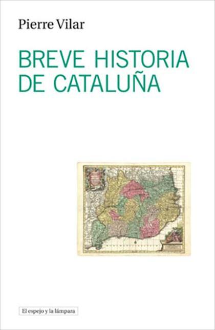 BREVE HISTORIA DE CATALUÑA.