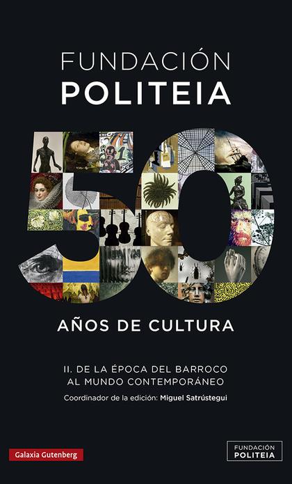 POLITEIA- 50 AÑOS DE CULTURA (1969-2019)- II                                    DE LA ÉPOCA DEL