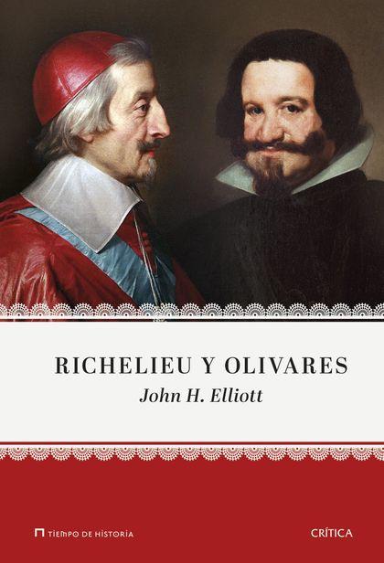 RICHELIEU Y OLIVARES.