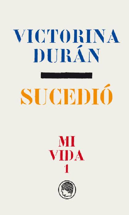 VICTORINA DURÁN- SUCEDIÓ 1.