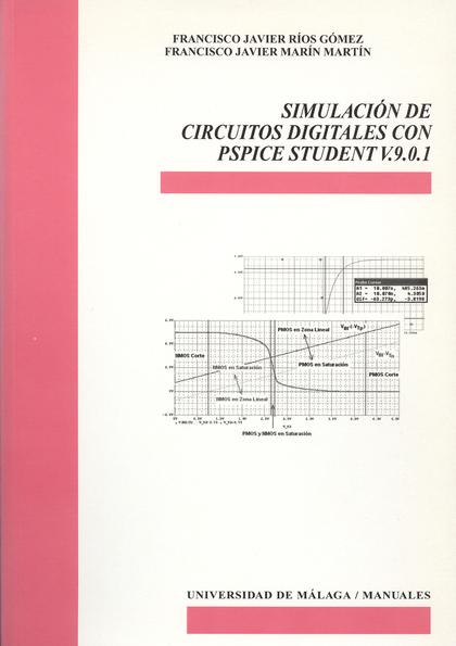 SIMULACIÓN DE CIRCUITOS DIGITALES CON PSPICE STUDENT V.9.0.1