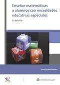 ENSEÑAR MATEMÁTICAS A ALUMNOS CON NECESIDADES EDUCATIVAS ESPECIALES.