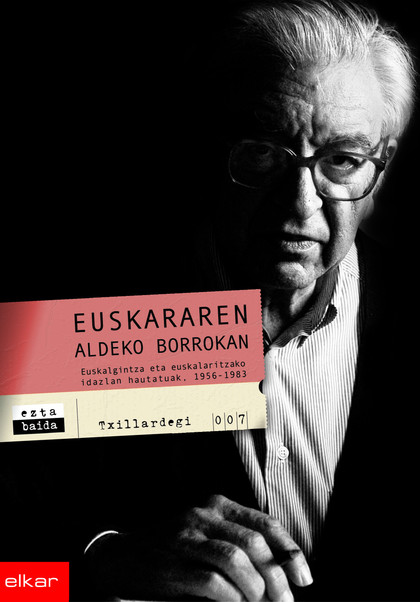 EUSKARAREN ALDEKO BORROKAN.