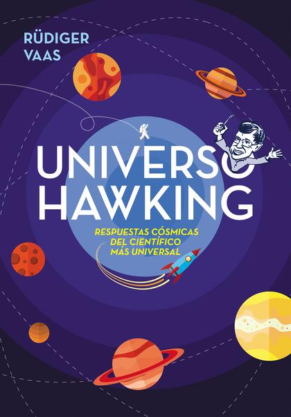 UNIVERSO HAWKING. IDEAS GENIALES Y SIDERALES