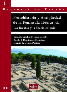 PROTOHISTORIA Y ANTIGÜEDAD DE LA PENÍNSULA IBÉRICA: LAS FUENTES Y LA IBERIA COLONIAL