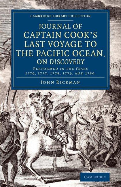 JOURNAL OF CAPTAIN COOK´S LAST VOYAGE TO THE PACIFIC OCEAN, ON DISCOVERY