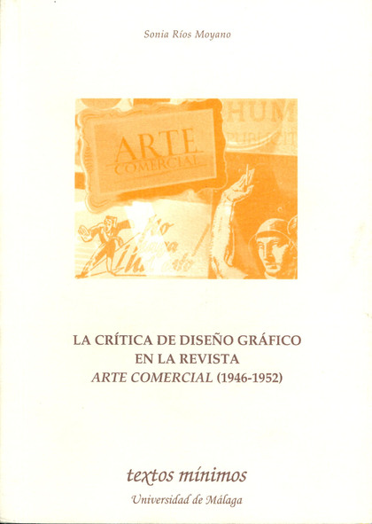 LA CRÍTICA DE DISEÑO GRÁFICO EN LA REVISTA ARTE COMERCIAL (1946-1952)