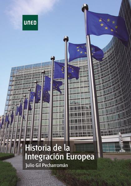 HISTORIA DE LA INTEGRACIÓN EUROPEA.