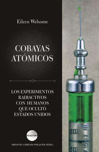 COBAYAS ATOMICOS (PLUTONIUM FILES).