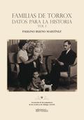 FAMILIAS DE TORROX DATOS PARA LA HISTORIA VOL.I