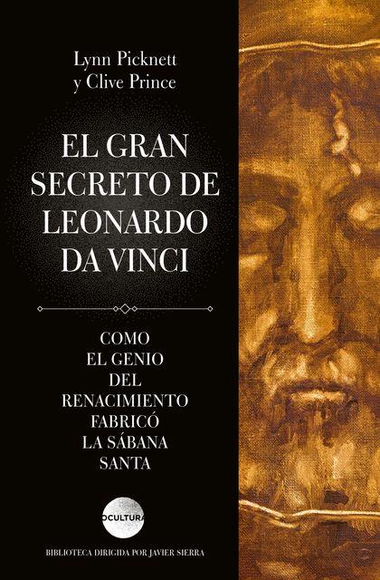 EL GRAN SECRETO DE LEONARDO DA VINCI.