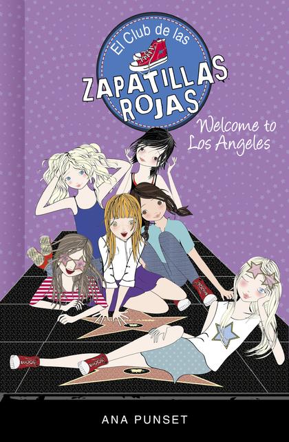 Welcome to Los Angeles! (Serie El Club de las Zapatillas Rojas)