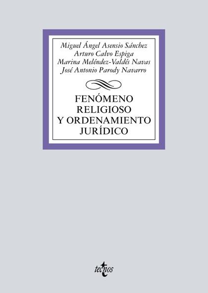 FENÓMENO RELIGIOSO Y ORDENAMIENTO JURÍDICO.