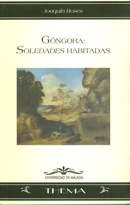 GÓNGORA: SOLEDADES HABITADAS