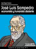 JOSÉ LUIS SAMPEDRO ECONOMISTA Y HUMANISTA DISIDENTE.