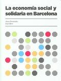 ECONOMIA SOCIAL Y SOLIDARIA EN BARCELONA.