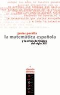 MATEMATICA ESPAÑOLA Y LA CRISIS DE FINALES DEL SIGLO XIX