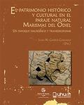 EL PATRIMONIO HISTÓRICO Y CULTURAL EN EL PARAJE NATURAL MARISMAS DEL ODIEL. UN ENFOQUE DIACRÓNI