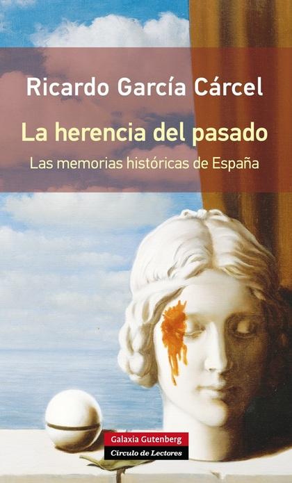 LA HERENCIA DEL PASADO - RÚSTICA.