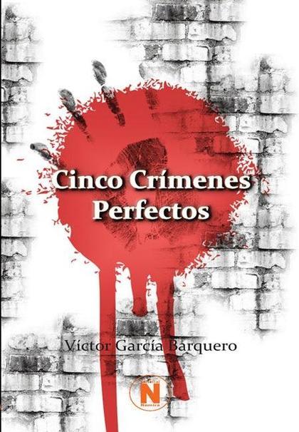 CINCO CRÍMENES PERFECTOS