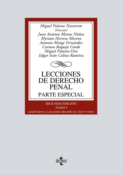 LECCIONES DE DERECHO PENAL. PARTE ESPECIAL. TOMO I. ADAPTADAS A LAS LEYES ORGÁNICAS 2/2010 Y 5/