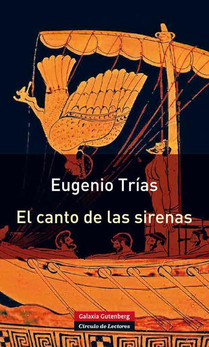 EL CANTO DE LAS SIRENAS : ARGUMENTOS MUSICALES