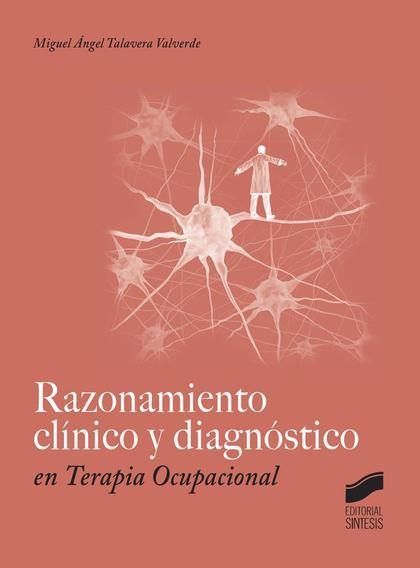 RAZONAMIENTO CLINICO Y DIAGNOSTICO