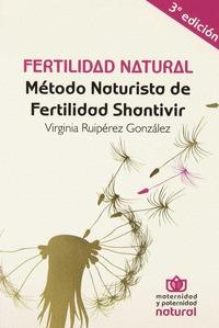 FERTILIDAD NATURAL. MÉTODO NATURISTA DE FERTILIDAD NATURAL