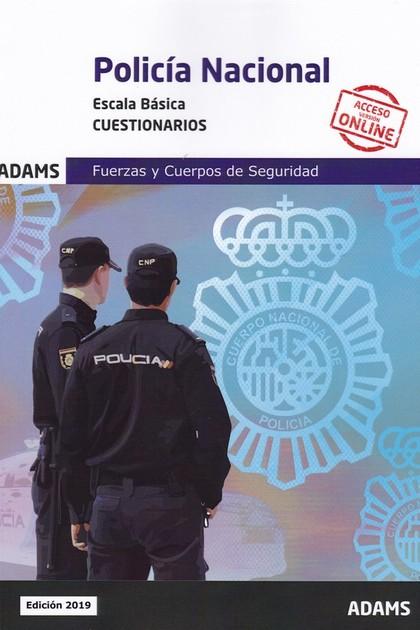 CUESTIONARIOS POLICÍA NACIONAL. ESCALA BÁSICA.