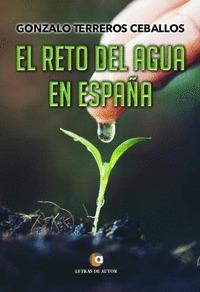 EL RETO DEL AGUA EN ESPAÑA.