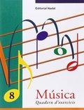 MUSICA 8 QUADERN EXERCICIS EP CATALAN
